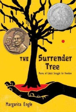 The Surrender Tree: Poems of Cuba's Struggle for Freedom (Hardcover)
