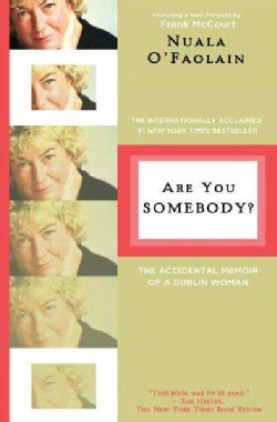 Are You Somebody?: The Accidental Memoir of a Dublin Woman (Paperback)