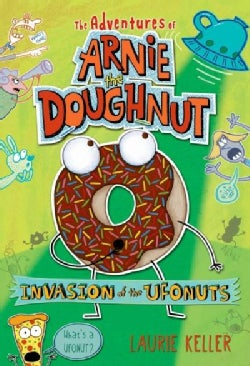 Invasion of the Ufonuts (Hardcover)