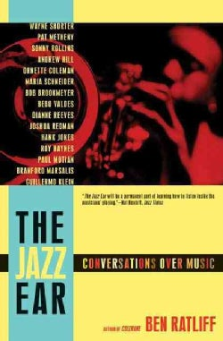 The Jazz Ear: Conversations over Music (Paperback)