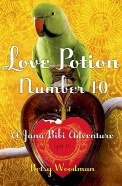 Love Potion Number 10: A Jana Bibi Adventure (Paperback)