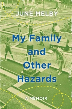 My Family and Other Hazards (Hardcover)