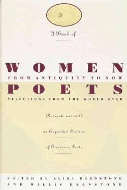 A Book of Women Poets from Antiquity to Now (Paperback)