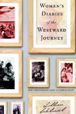 Women's Diaries of the Westward Journey (Paperback)