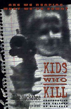 Kids Who Kill: Confronting Our Culture of Violence (Paperback)