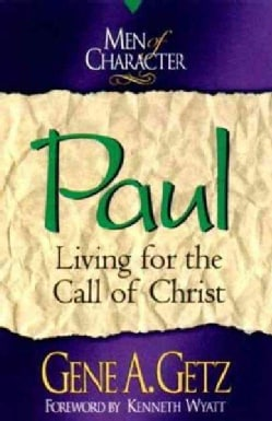 Paul: Living for the Call of Christ (Paperback)