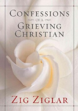 Confessions of a Grieving Christian (Hardcover)