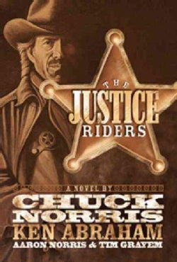 The Justice Riders: A Novel (Paperback)