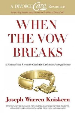 When the Vow Breaks: A Survival and Recovery Guide for Christians Facing Divorce (Paperback)