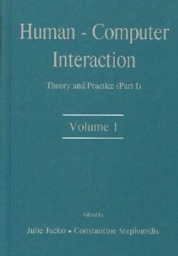 Human-Computer Interaction: Theory and Practice (Hardcover)