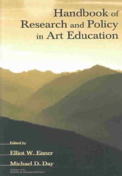 Handbook of Research and Policy in Art Education (Paperback)