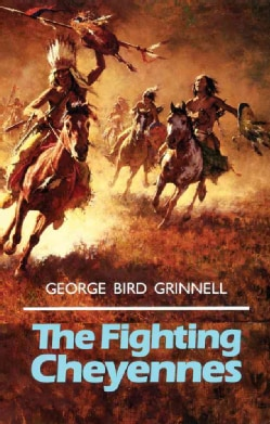 The Fighting Cheyennes (Paperback)