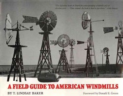 A Field Guide to American Windmills (Hardcover)