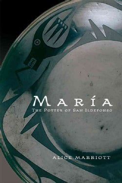 Maria: The Potter of San Ildefonso (Paperback)