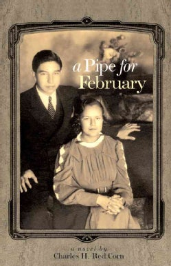 A Pipe for February: A Novel (Hardcover)