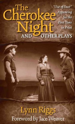 The Cherokee Night and Other Plays (Paperback)