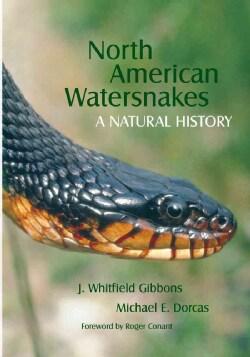 North American Watersnakes: A Natural History (Hardcover)