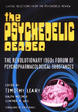 The Psychedelic Reader: Selected from the Psychedelic Review (Paperback)