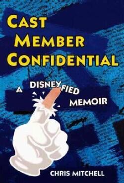 Cast Member Confidential (Paperback)