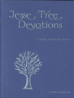 Jesse Tree Devotions: A Family Activity for Advent (Paperback)