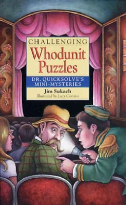 Challenging Whodunit Puzzles: Dr. Quicksolve's Mini-mysteries (Paperback)