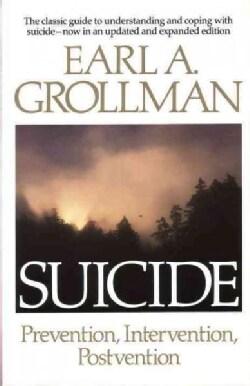 Suicide: Prevention, Intervention, Postvention (Paperback)