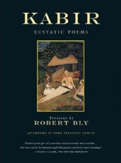 Kabir: Ecstatic Poems (Paperback)