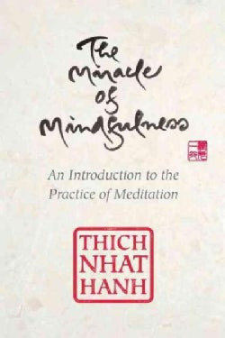 The Miracle of Mindfulness (Hardcover)