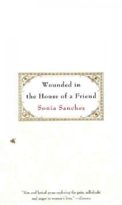 Wounded in the House of a Friend (Paperback)