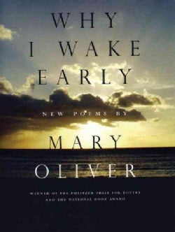 Why I Wake Early (Paperback)