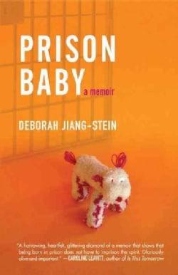 Prison Baby: A Memoir (Paperback)