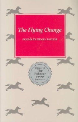 The Flying Change: Poems (Paperback)