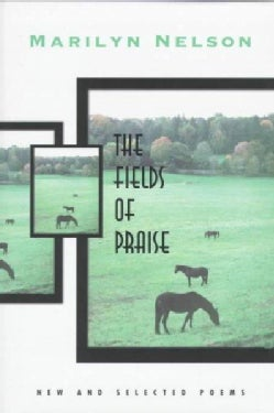 The Fields of Praise: New and Selected Poems (Hardcover)