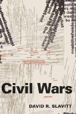 Civil Wars: Poems (Paperback)