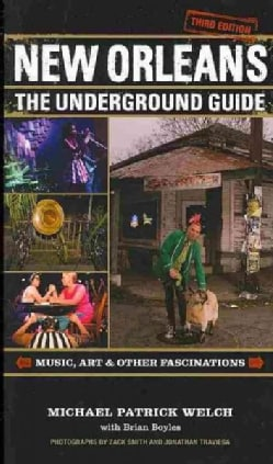 New Orleans: The Underground Guide (Paperback)