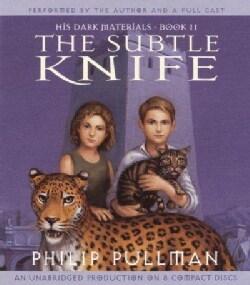 The Subtle Knife: His Dark Materials book II (CD-Audio)