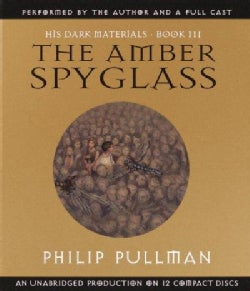 The Amber Spyglass: His Dark Materials Book Three (CD-Audio)