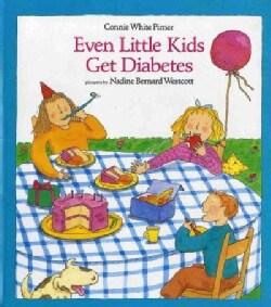 Even Little Kids Get Diabetes (Paperback)