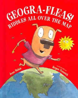 Geogra-fleas!: Riddles All over the Map (Hardcover)