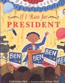 If I Ran For President (Paperback)