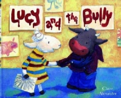 Lucy And The Bully (Hardcover)