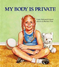 My Body Is Private (Paperback)