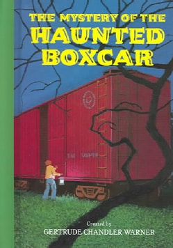 The Mystery of the Haunted Boxcar (Hardcover)