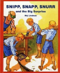 Snipp, Snapp, Snurr, and the Big Surprise (Paperback)