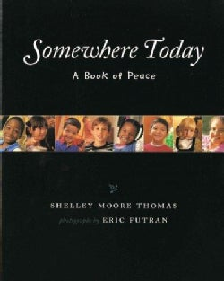 Somewhere Today: A Book of Peace (Paperback)