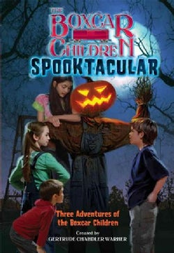 The Boxcar Children Spooktacular Special: The Mystery of the Haunted Boxcar/ the Pumpkin Head Mystery/ the Zombie... (Paperback)