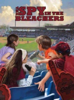 The Spy in the Bleachers (Hardcover)