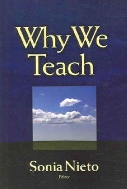 Why We Teach (Paperback)