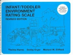 Infant/Toddler Environment Rating Scale (Paperback)