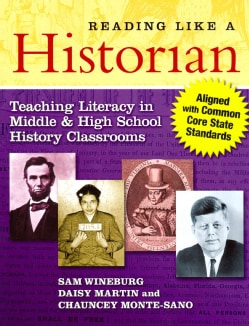 Reading Like a Historian: Teaching Literacy in Middle and High School History Classrooms (Paperback)
